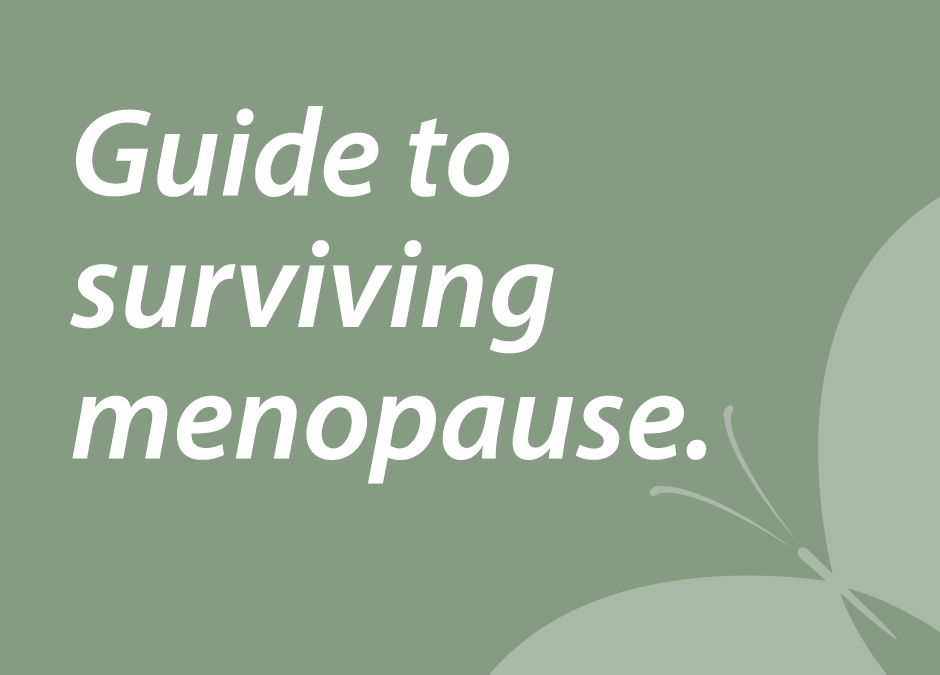 Guide to surviving menopause